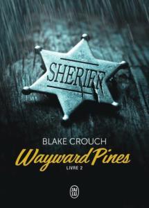 wayward pines de blake crouch livre 2